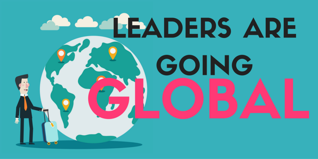Leaders are going Global